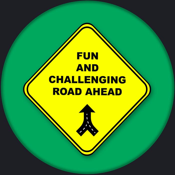 Fun and challenging sign
